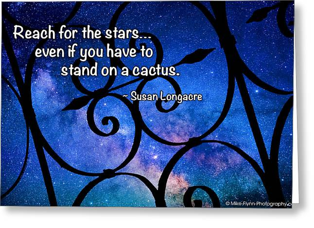 Reach For The Stars Greeting Card by Mike Flynn