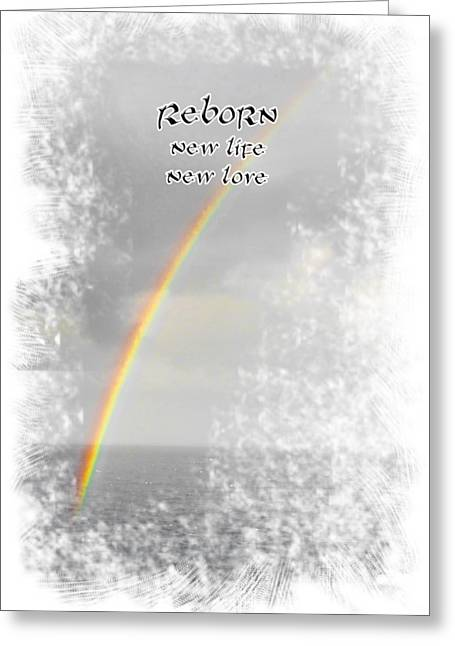 Reborn Greeting Card by Judy Hall-Folde