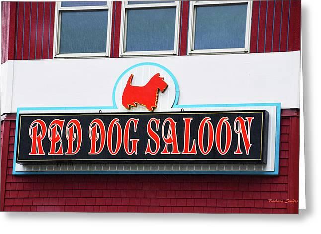 Red Dog Saloon Juneau Alaska Greeting Card by Barbara Snyder