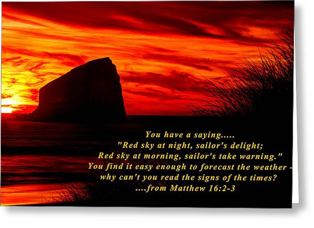 Red Sky At Night, Sailor's Delight - Why Can't You Read The Signs Of The Times - From Matthew 16.2-3 Greeting Card by Michael Mazaika