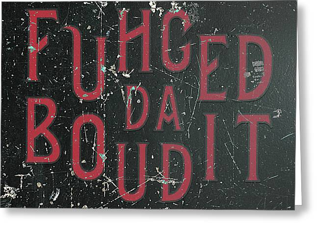 Greeting Card featuring the digital art Redblack Fuhgeddaboudit by Megan Dirsa-DuBois