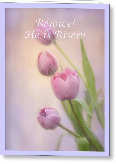 Greeting Card featuring the photograph Rejoice He Is Risen by Ann Bridges