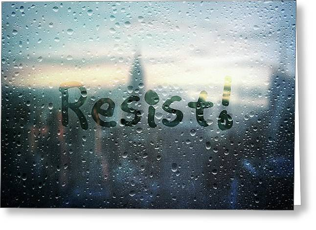 Resistance Foggy Window Greeting Card by Susan Maxwell Schmidt