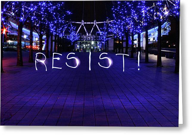 Resistance Light Painting Greeting Card by Susan Maxwell Schmidt