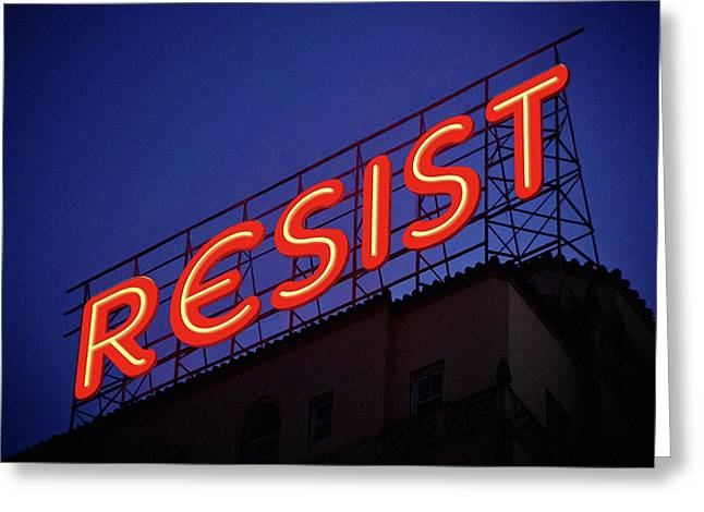 Resistance Neon Lights Greeting Card by Susan Maxwell Schmidt