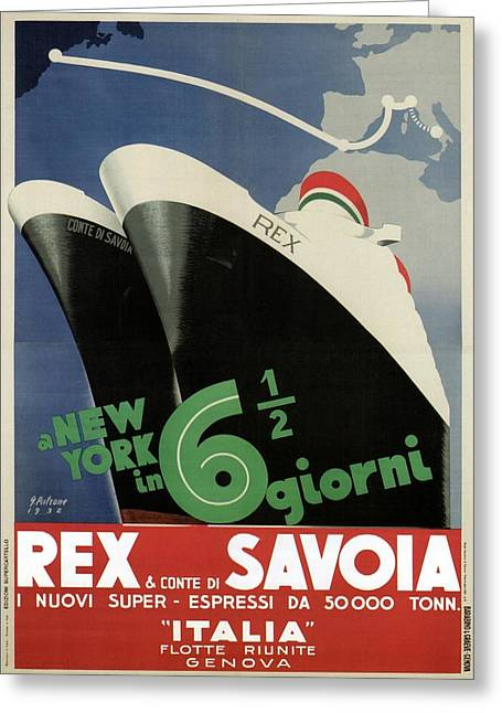 Rex, Conte Di Savoia - Italian Ocean Liners To New York - Vintage Travel Advertising Posters Greeting Card