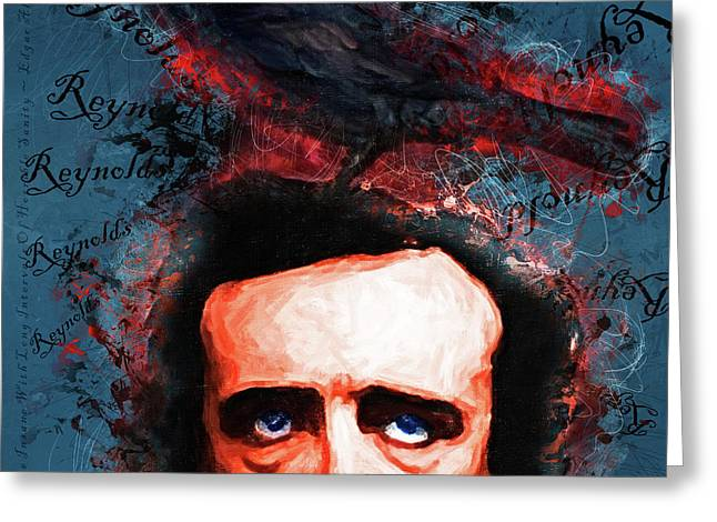 Reynolds I Became Insane With Long Intervals Of Horrible Sanity Edgar Allan Poe 20161102 Sq Greeting Card by Wingsdomain Art and Photography