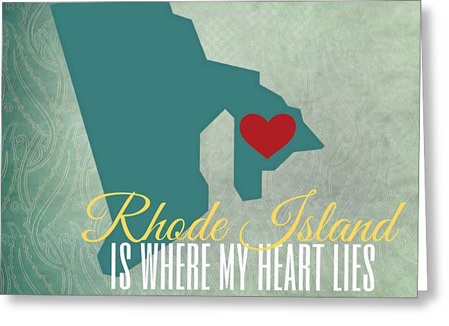 Rhode Island Is Where My Heart Lies Greeting Card by Brandi Fitzgerald