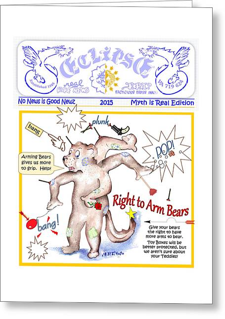 Real Fake News Right To Arm Bears 1 Greeting Card
