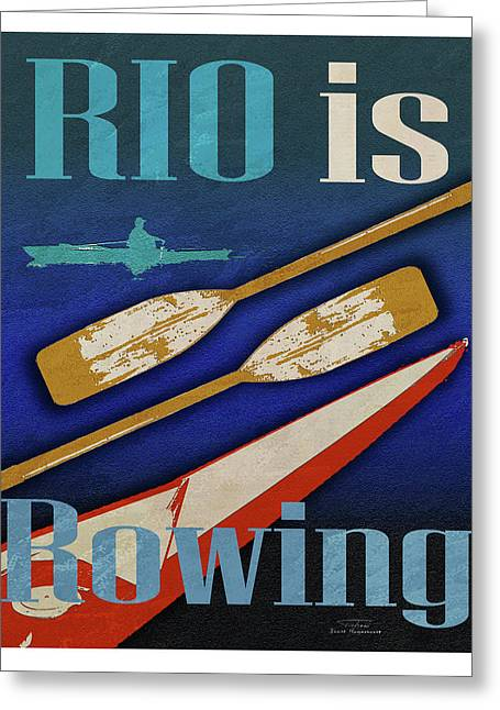 Rio Is Rowing Greeting Card