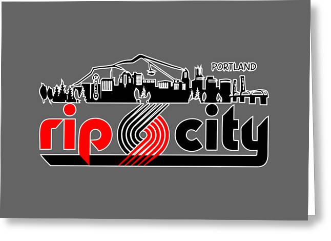 Rip City Greeting Card by Daniel Dummer