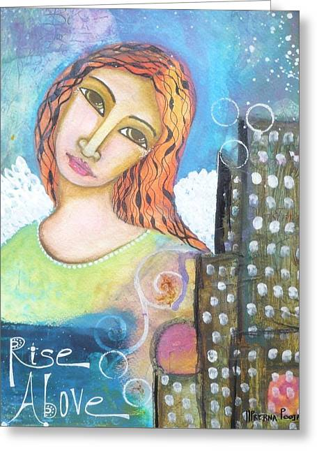 Rise Above Because You Are An Angel Greeting Card by Prerna Poojara