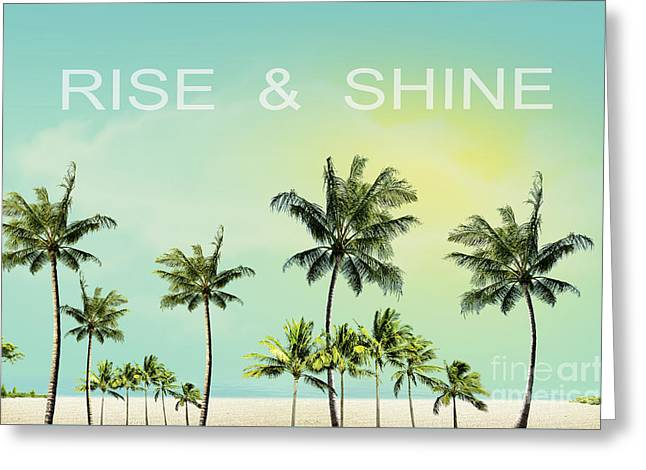 Rise And  Shine Greeting Card by Mark Ashkenazi
