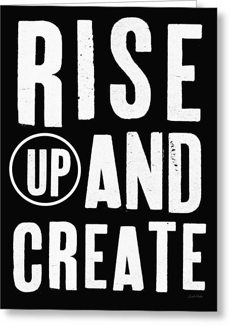 Rise Up And Create- Art By Linda Woods Greeting Card by Linda Woods