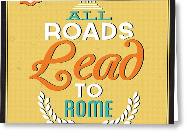 Roads To Rome Greeting Card by Naxart Studio