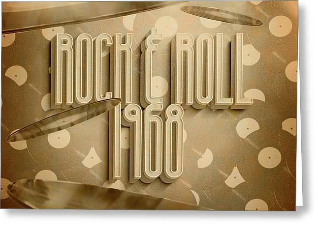 Rock And Roll 1968 Greeting Card