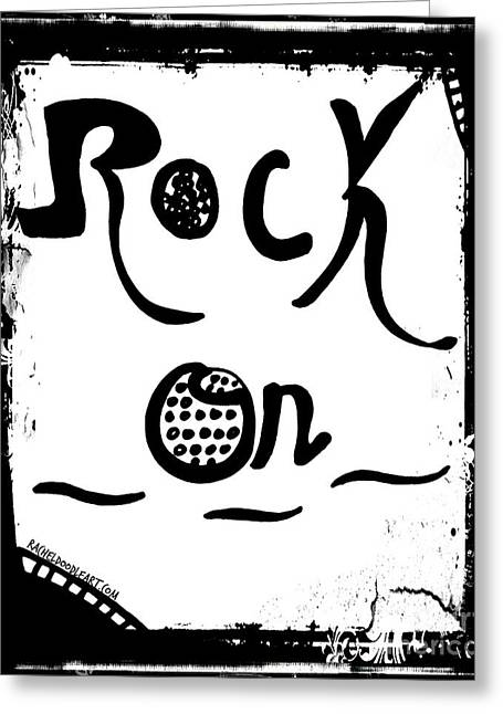 Greeting Card featuring the drawing Rock On by Rachel Maynard
