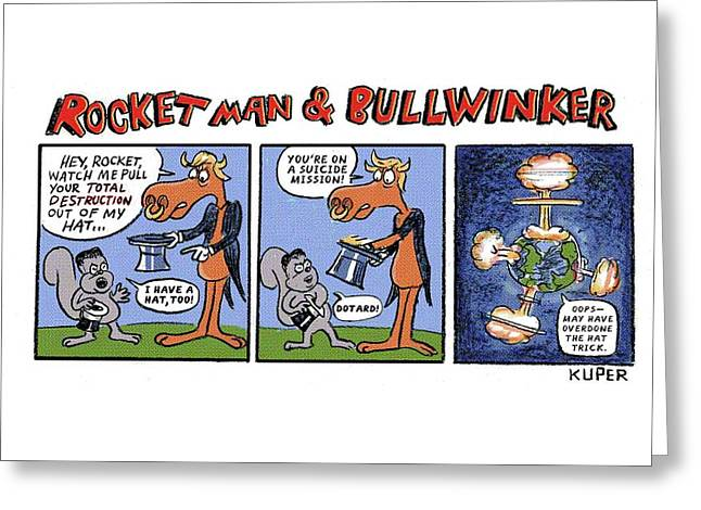 Rocket Man And Bullwinker Greeting Card