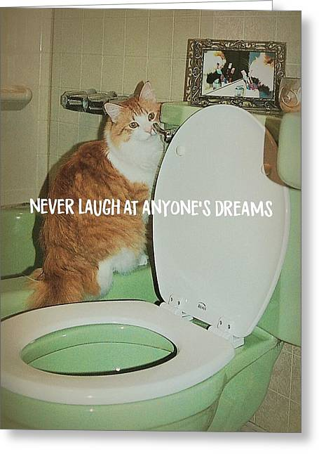 Ron At The Loo Quote Greeting Card by JAMART Photography