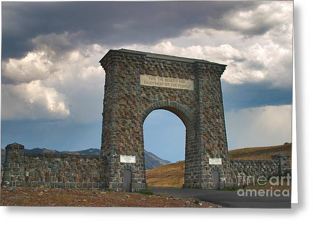 Roosevelt Arch -- Welcome To Yellowstone National Park Greeting Card by Charles Kozierok