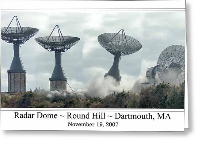 Round Hill Radar Demolition Greeting Card