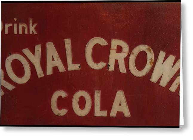 Greeting Card featuring the photograph Royal Crown Cola Sign by Chris Flees