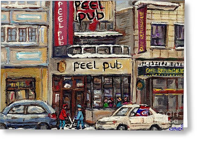 Rue Peel Montreal Winter Street Scene Paintings Peel Pub Cafe Republique Hockey Scenes Canadian Art Greeting Card by Carole Spandau