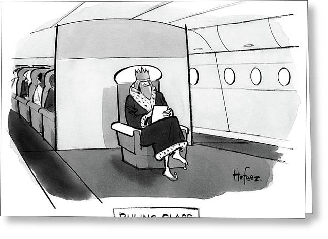 Ruling Class King Sits Alone In Separate Cabin On Airplane. Greeting Card