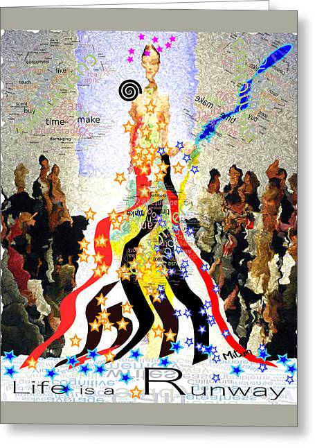 Runway5 Life Is A Runway Greeting Card by Mitun
