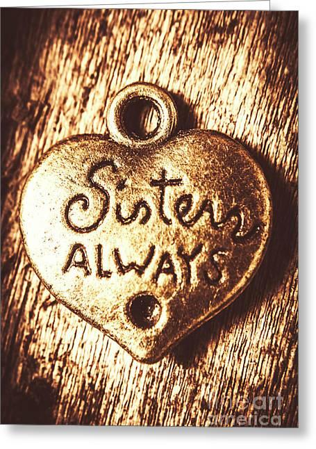 Rustic Sisters Always Charm Greeting Card