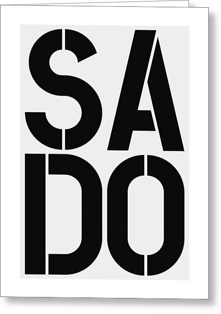 Sado Greeting Card