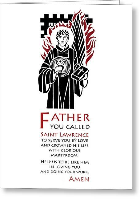 Saint Lawrence Prayer Greeting Card by Lawrence Klimecki