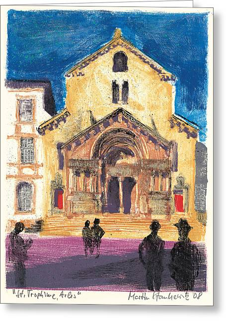 Greeting Card featuring the painting Saint Trophime Arles Provence by Martin Stankewitz