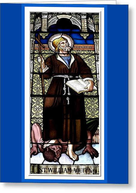 Greeting Card featuring the photograph Saint William Of Aquitaine Stained Glass Window by Rose Santuci-Sofranko