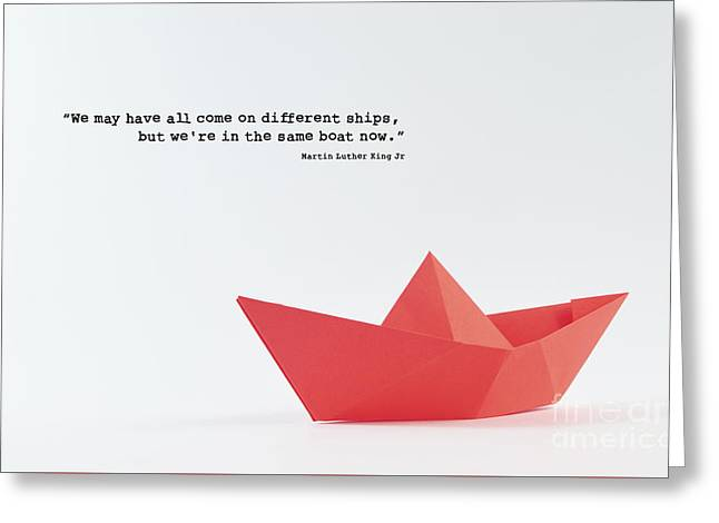 Same Boat Now Martin Luther King Jr. Greeting Card by Edward Fielding