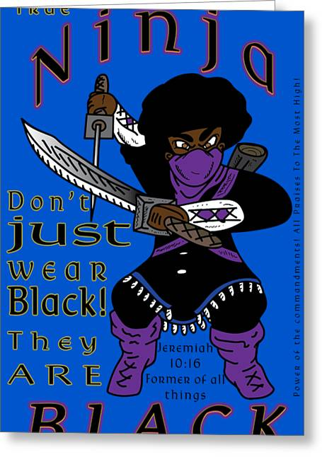 True Ninja Greeting Card
