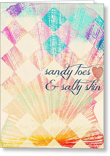 Sandy Toes And Salty Skin Greeting Card