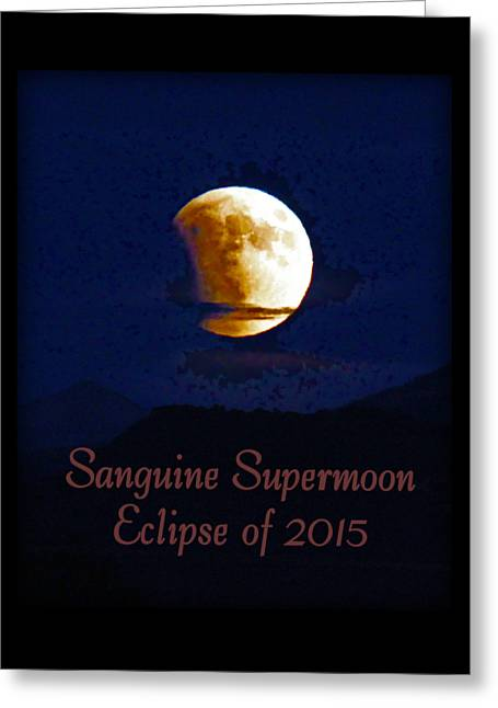 Sanguine Supermoon Eclipse 2015 Greeting Card