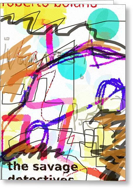Savage Detectives Poster Bolano Greeting Card