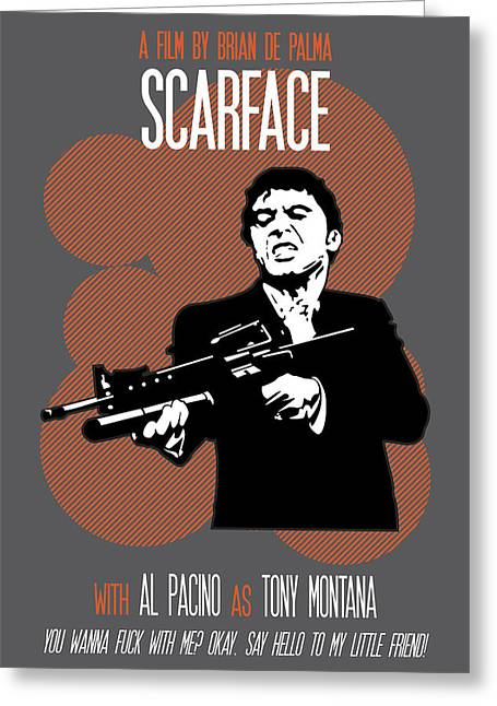 Scarface Poster Tony Montana Print Quote - Say Hello To My Little Friend Greeting Card by Beautify My Walls