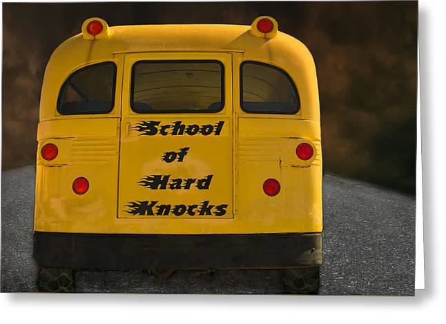 School Of Hard Knocks - Yellow School Bus Message Greeting Card by Mitch Spence