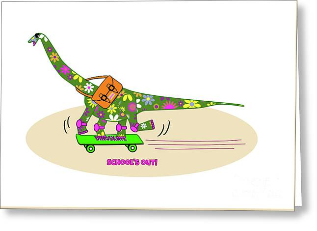 Schools Out For Dinosaurs Greeting Card