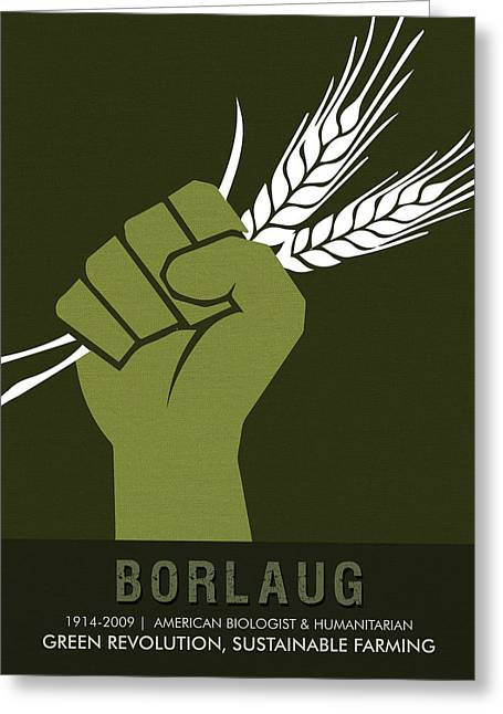Science Posters - Norman Borlaug - Biologist, Agronomist Greeting Card