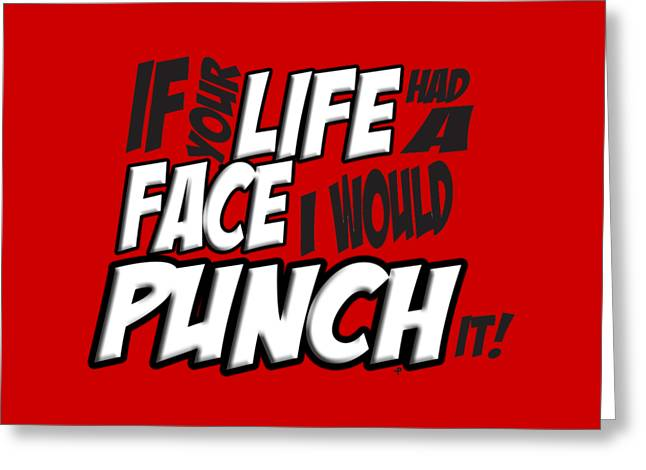 Scott Pilgrim Vs The World If Your Life Had A Face I Would Punch It Greeting Card