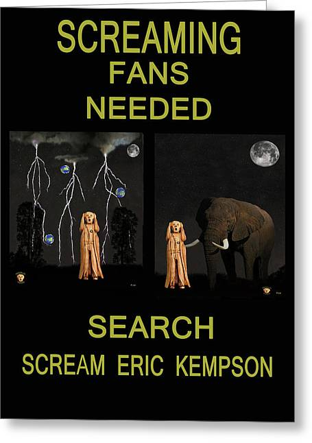 Screaming Fans Needed Greeting Card by Eric Kempson