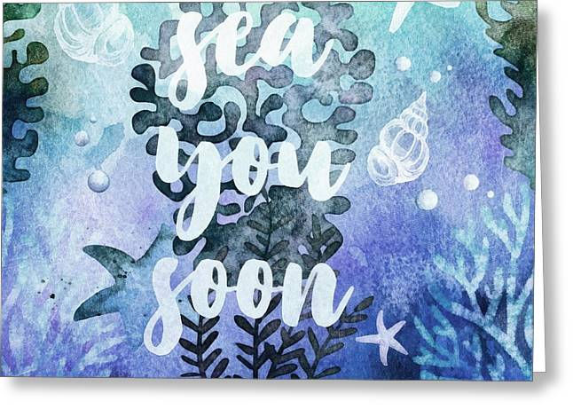 Sea You Soon Greeting Card