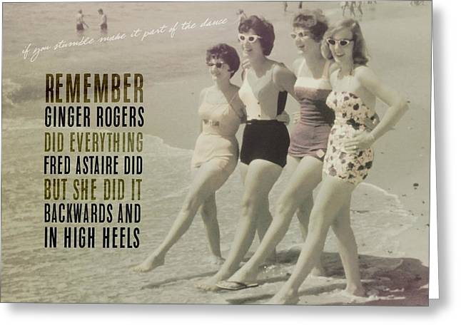 Seaside Rockettes Quote Greeting Card by JAMART Photography