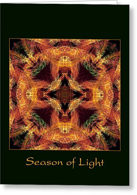 Greeting Card featuring the photograph Season Of Light 6 by Bell And Todd