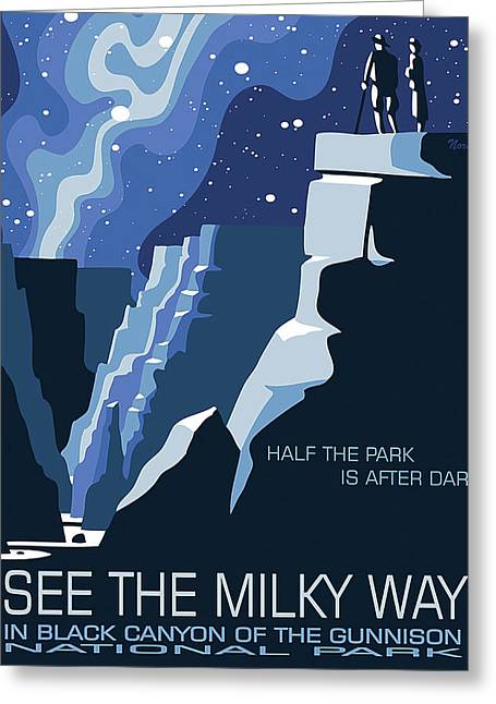 See The Milky Way In Black Canyon National Park Greeting Card