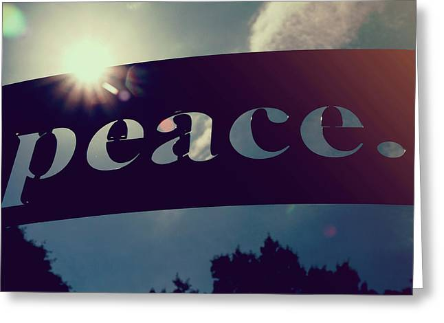 Greeting Card featuring the photograph Seek Peace And Pursue It by Joel Witmeyer
